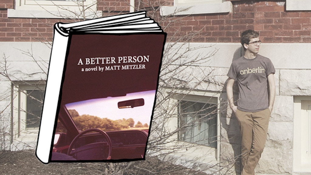 "Help me self-publish my first novel, ""A Better Person"" project video thumbnail"