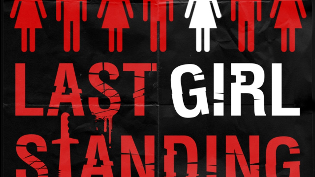 Last Girl Standing project video thumbnail