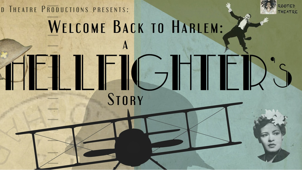 Welcome Back To Harlem: A Hellfighter's Story project video thumbnail