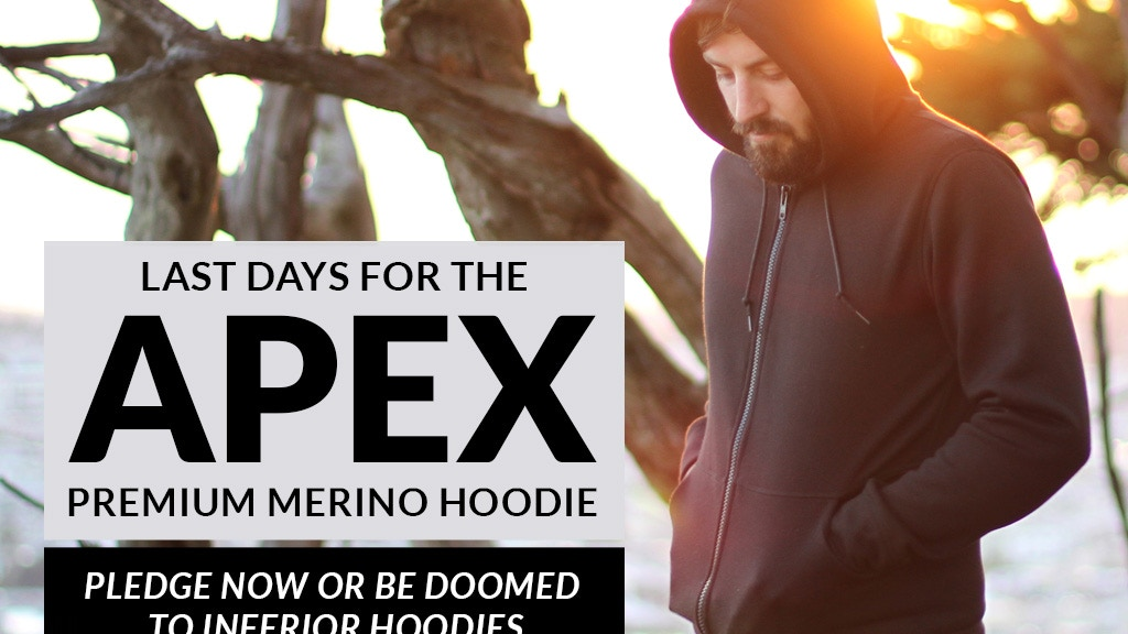 Apex: A Premium Merino Hoodie for Just $95 project video thumbnail