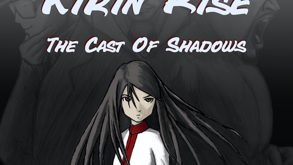 Kirin Rise The Cast of Shadows project video thumbnail
