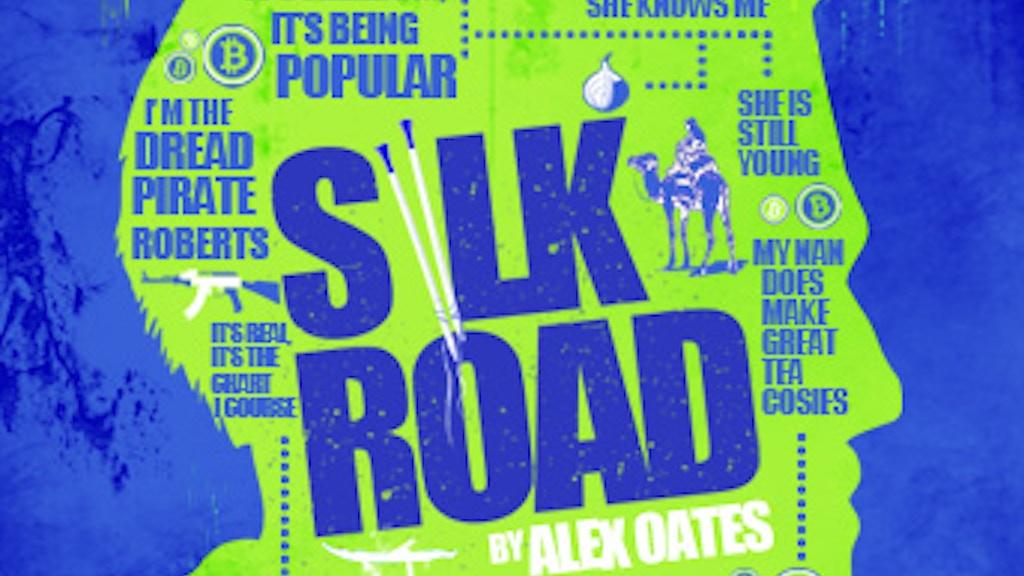 SILK ROAD THE PLAY by Alex Oates - EDINBURGH 2014 project video thumbnail