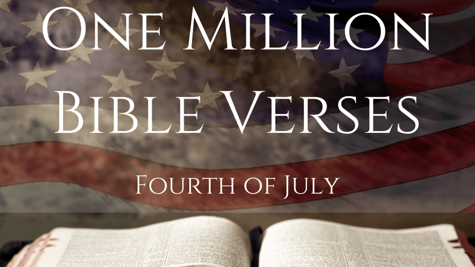 One Million Bible Verses for Independence Day by Top ...