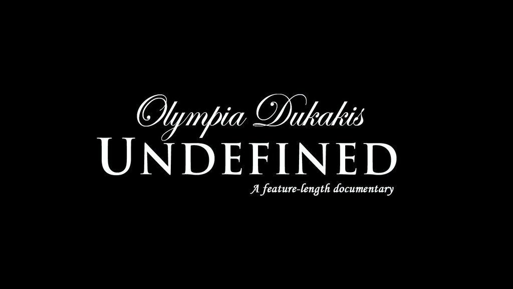 Olympia Dukakis: Undefined - A feature-length documentary project video thumbnail