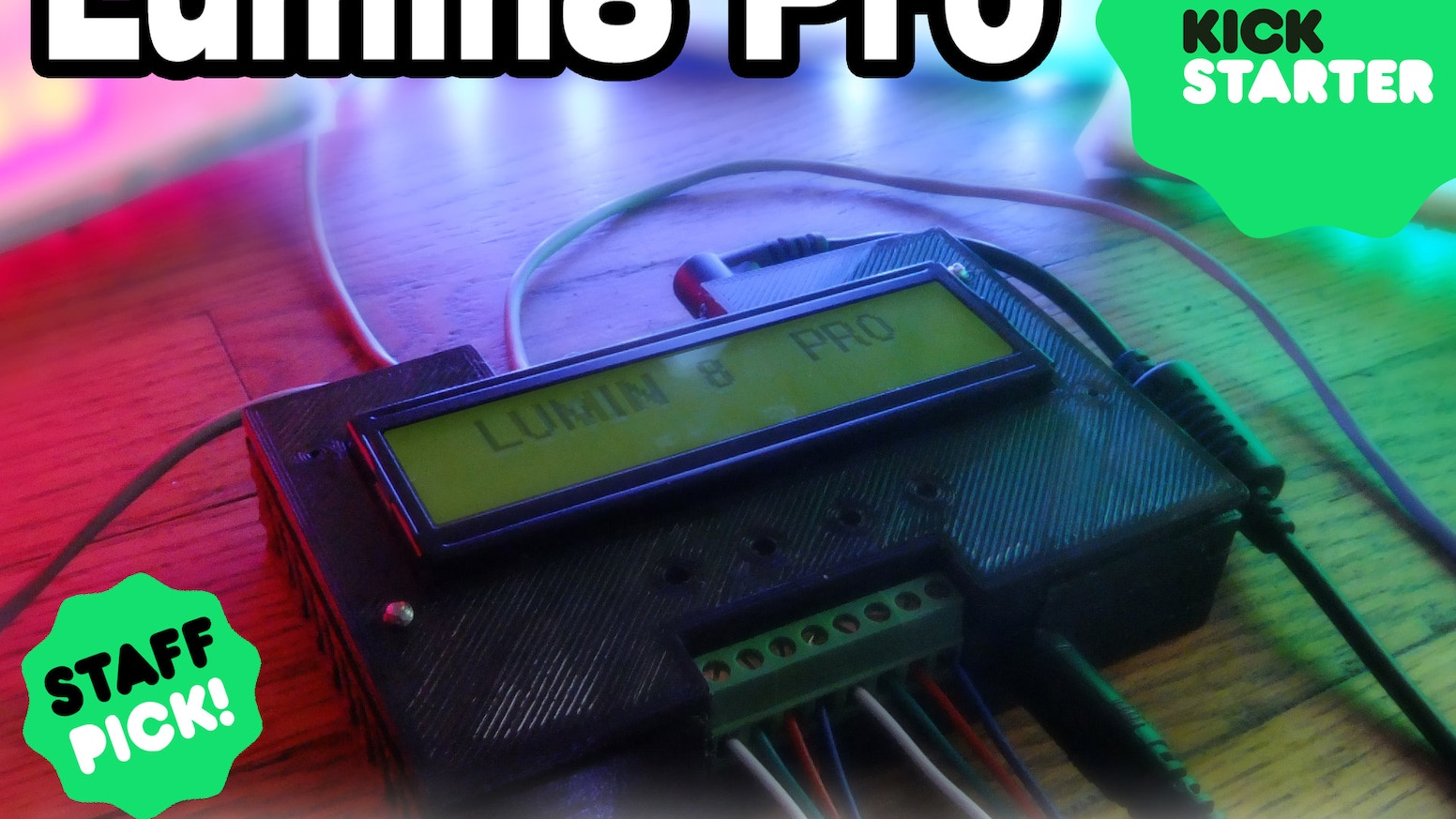 Lumin8 Pro By Tyler Bershad David Deininger Kickstarter Simple Rgb Led Strip Effect Circuit Electronics Projects Circuits