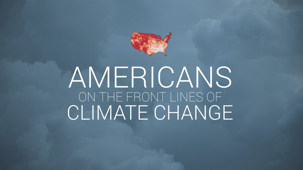 Americans on the Front Lines of Climate Change project video thumbnail