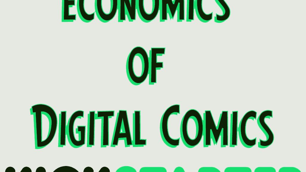 The Economics of Digital Comics