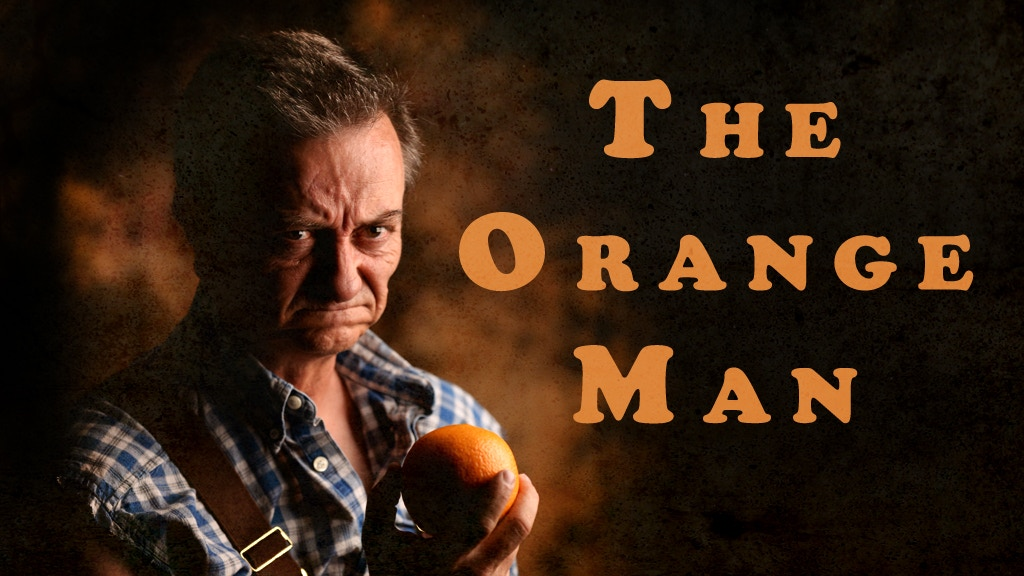The Orange Man - COMEDY / SLASHER MOVIE (FEATURE FILM) project video thumbnail