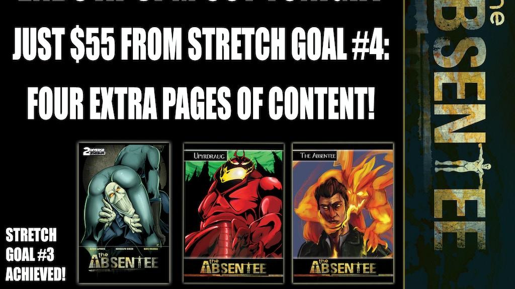 The Absentee - Interdimensional Sci-Fi Demonic Possession! project video thumbnail