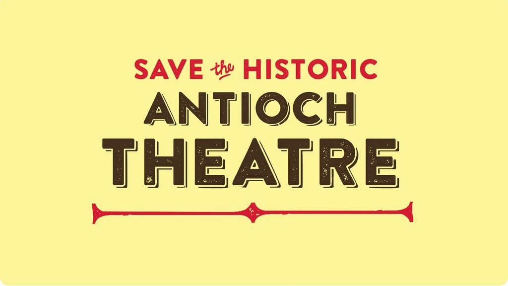 Save the Antioch Theatre project video thumbnail