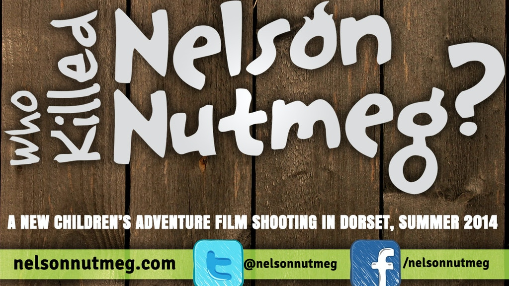 Who Killed Nelson Nutmeg? (a live-action kids' film!) project video thumbnail