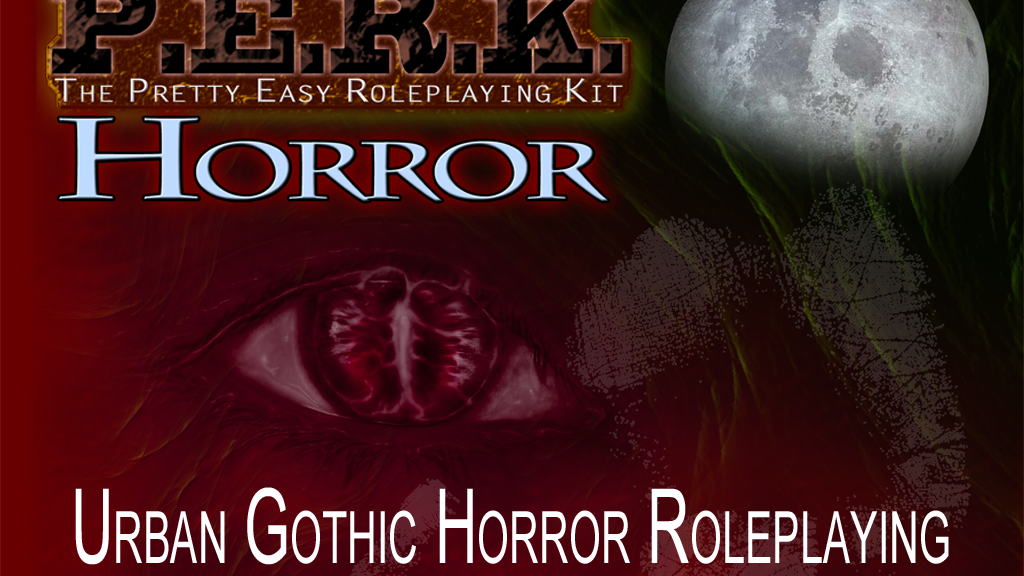 PERK: Gothic Horror Roleplaying project video thumbnail