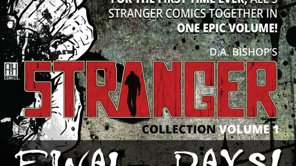 Project image for D.A. Bishop's STRANGER Zombie Comic Collection!