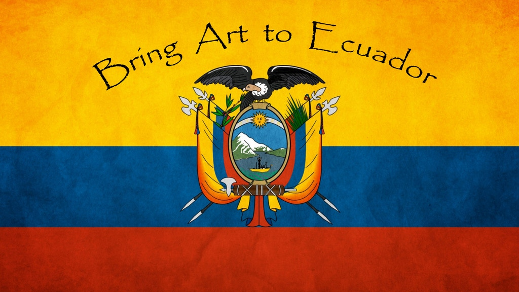 Bring Art to the Youth of Ecuador project video thumbnail