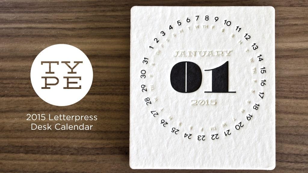 TYPE - Letterpress Desk Calendar project video thumbnail