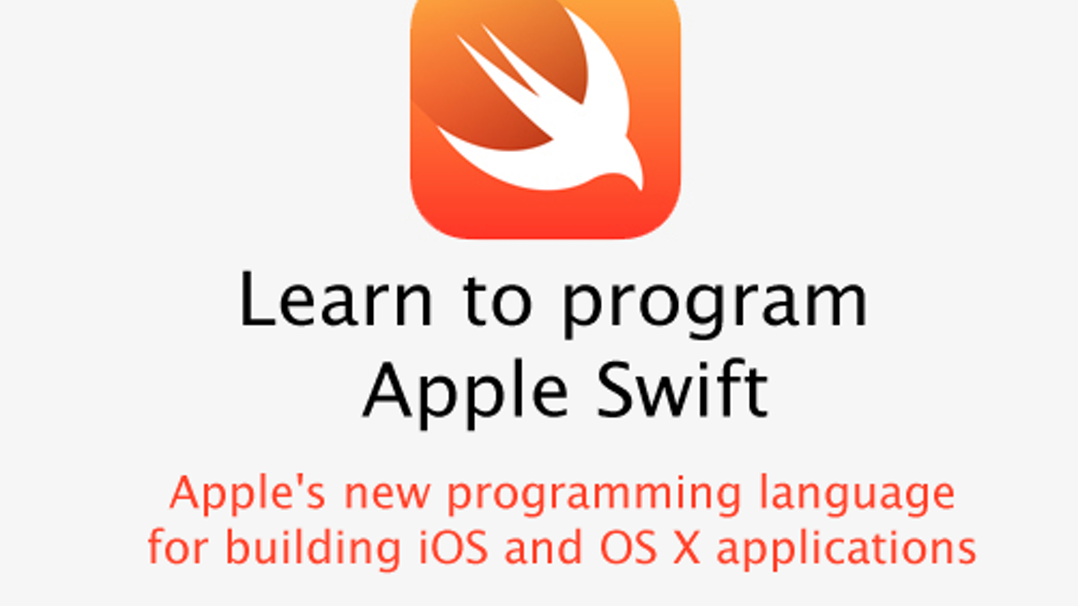 Learn To Program Ios And Os X With Apple Swift