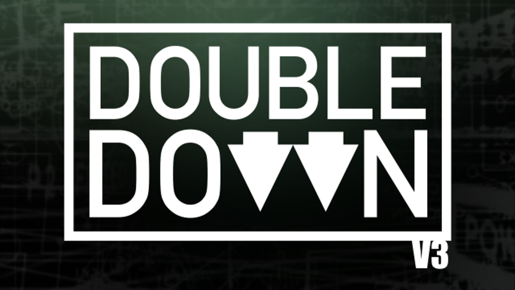 Double Down V3 project video thumbnail