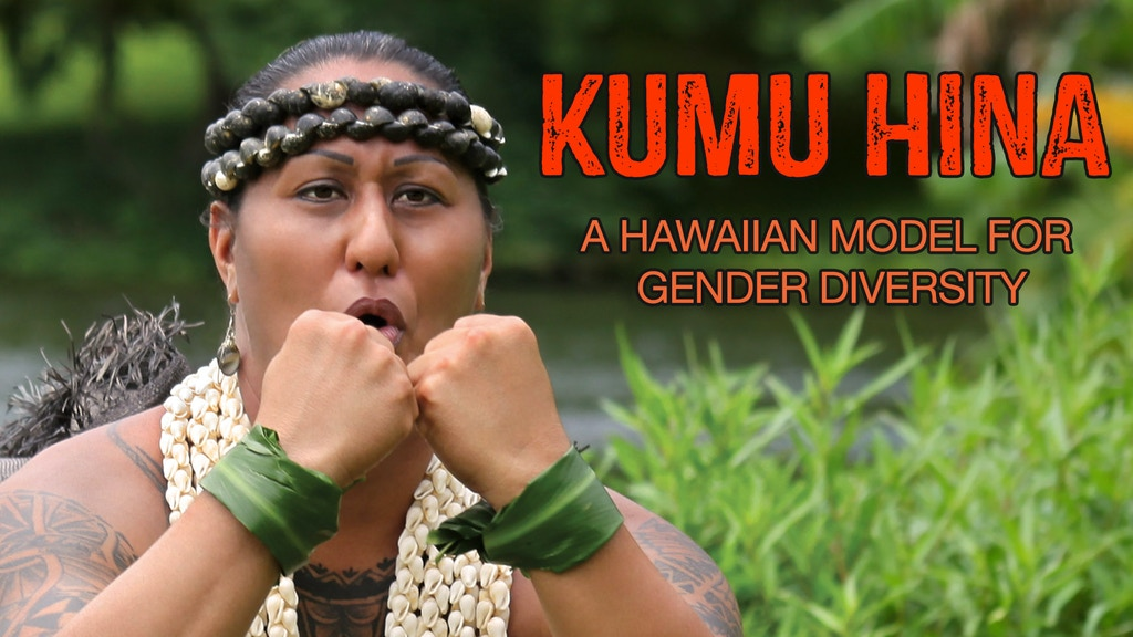 KUMU HINA - A Hawaiian Model for Gender Diversity project video thumbnail