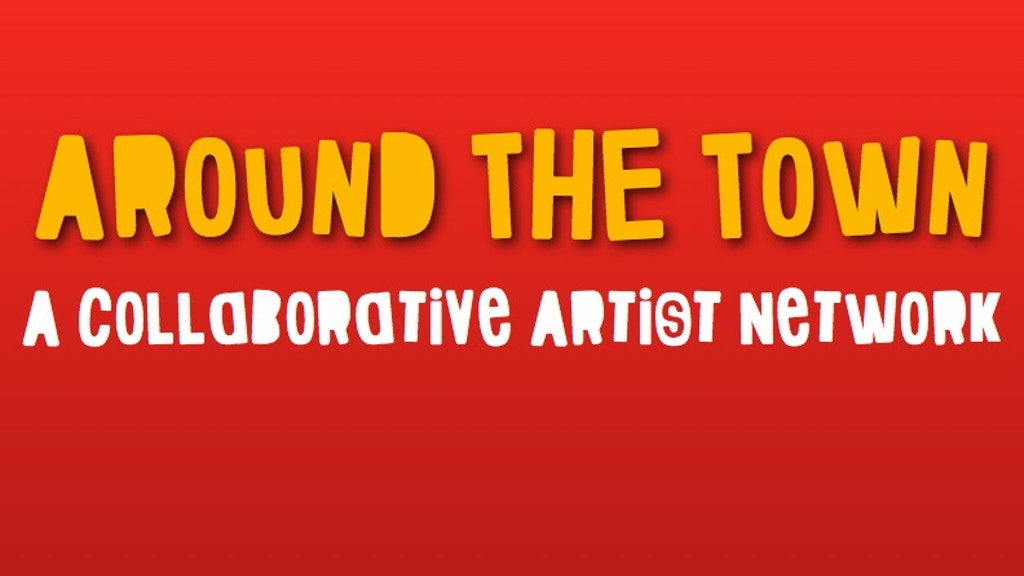 Around The Town - A Collaborative Artist Network project video thumbnail