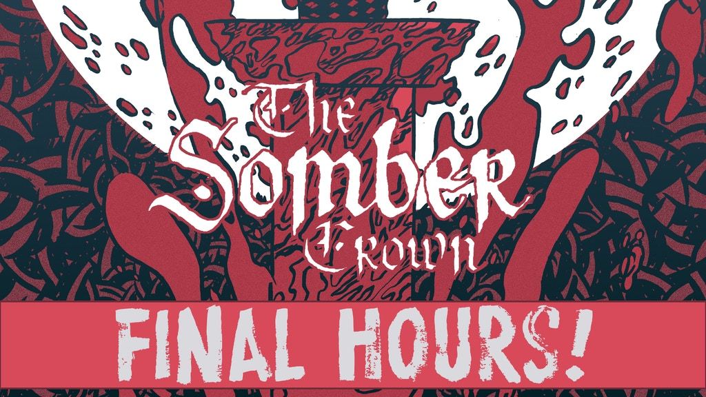 The Somber Crown: Issue 1 project video thumbnail