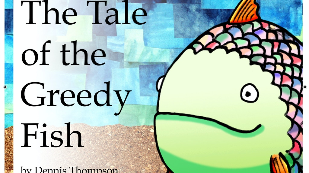 'The Tale of the Greedy Fish' - Free books for kids project video thumbnail