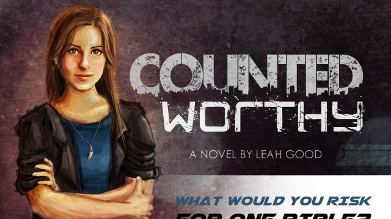 Do you love fiction with a Christian worldview? Show your support by funding Counted Worthy, a novel about the persecuted church.