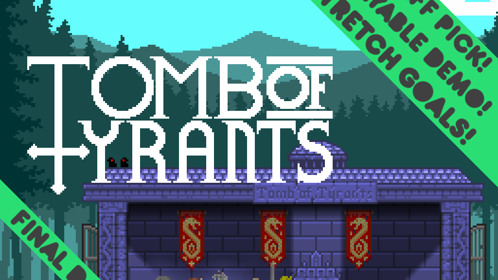 Tomb of Tyrants (The Rematch) project video thumbnail