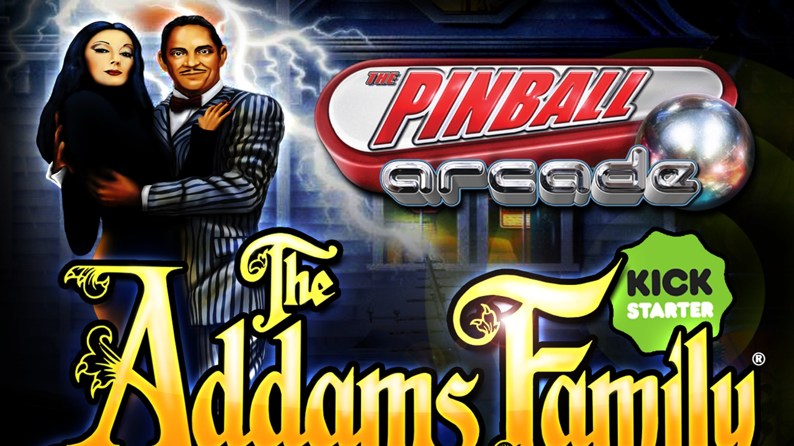 Help us bring The Addams Family® pinball table to game consoles and mobile devices for a whole new generation to enjoy!