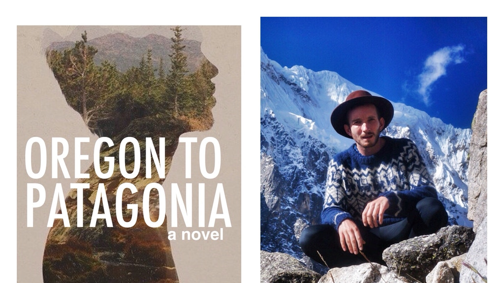 Oregon to Patagonia - Novel of a Journey project video thumbnail