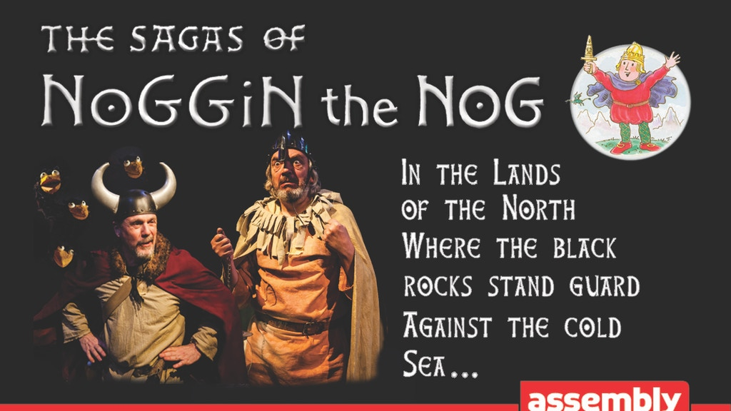 The Sagas of Noggin the Nog Goes To Edinburgh and Beyond. project video thumbnail