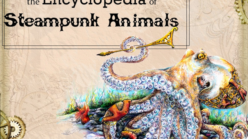 the Encyclopedia of Steampunk Animals project video thumbnail