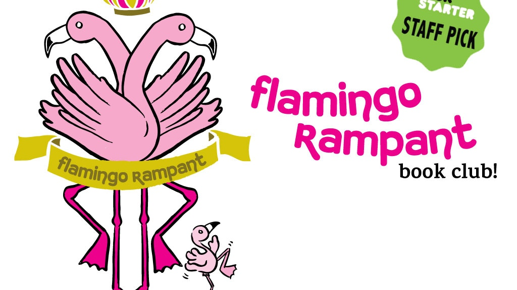 Flamingo Rampant Book Club! project video thumbnail