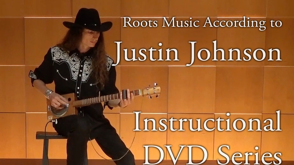 Justin Johnson Instructional Roots Music Dvd Series By Justin