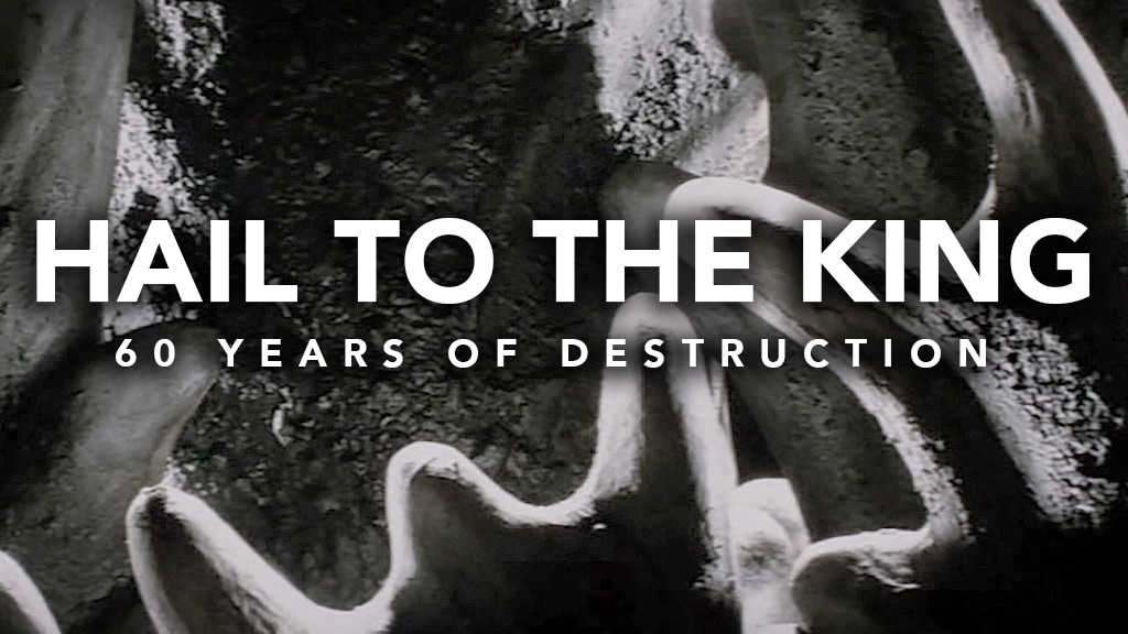 Hail To The King: 60 Years of Destruction Documentary project video thumbnail