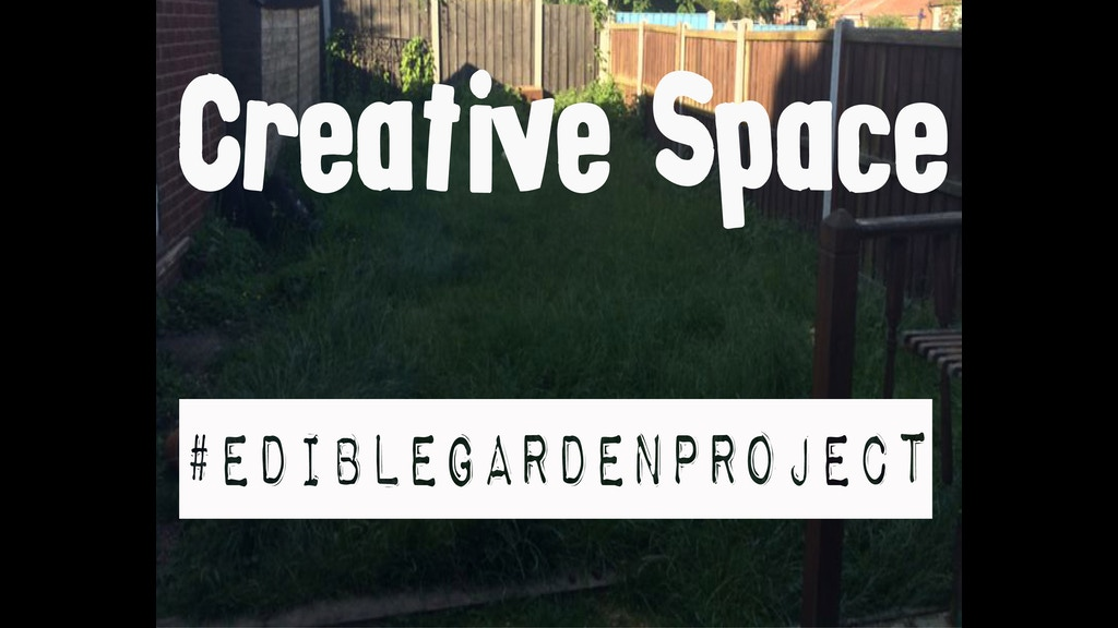 Creative space edible garden project by paul stephenson for Help me design my garden