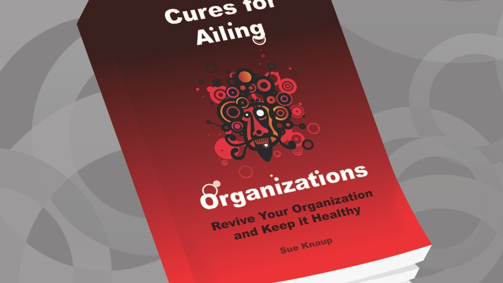Cures for Ailing Organizations project video thumbnail