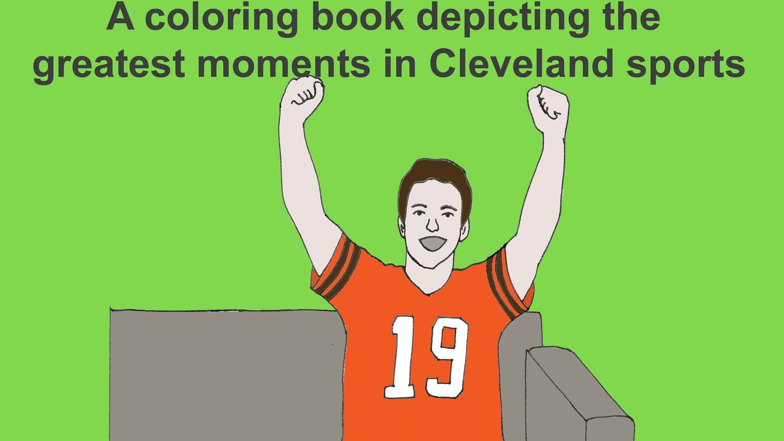 a coloring book for the whole family depicting famous moments of glory from cleveland professional - Cleveland Sports Coloring Book