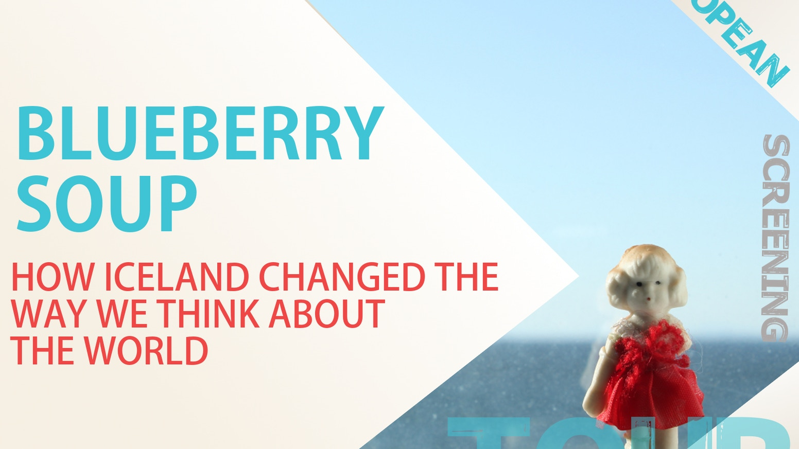 Blueberry Soup, a film about the grassroots rewriting of the Icelandic constitution, journeys to Europe to talk about civic engagement.