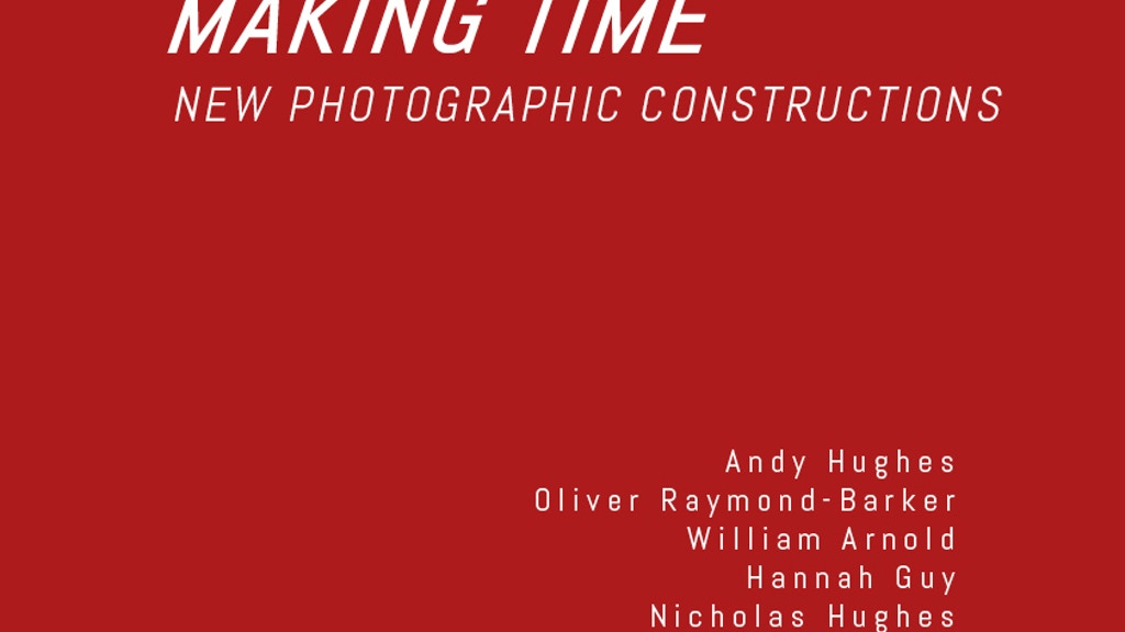 Making Time: New Photographic Constructions project video thumbnail