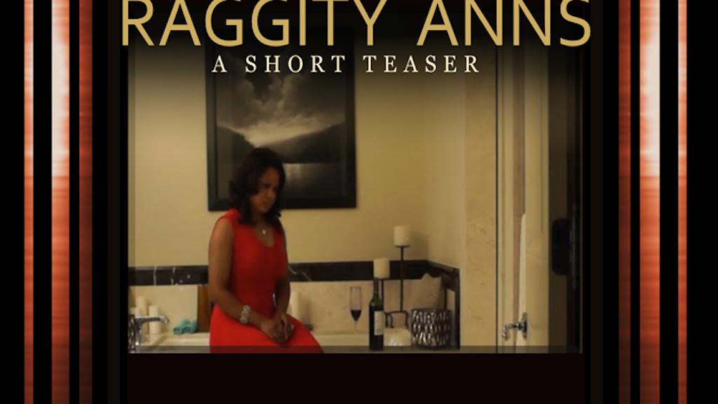 Raggity Anns -  A Short Film project video thumbnail