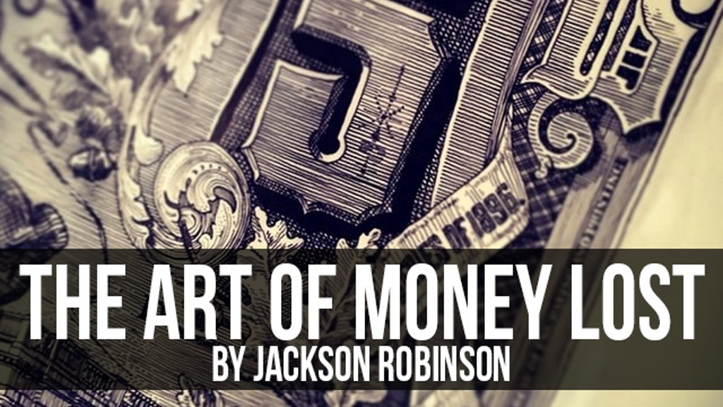 The Art of Money Lost project video thumbnail