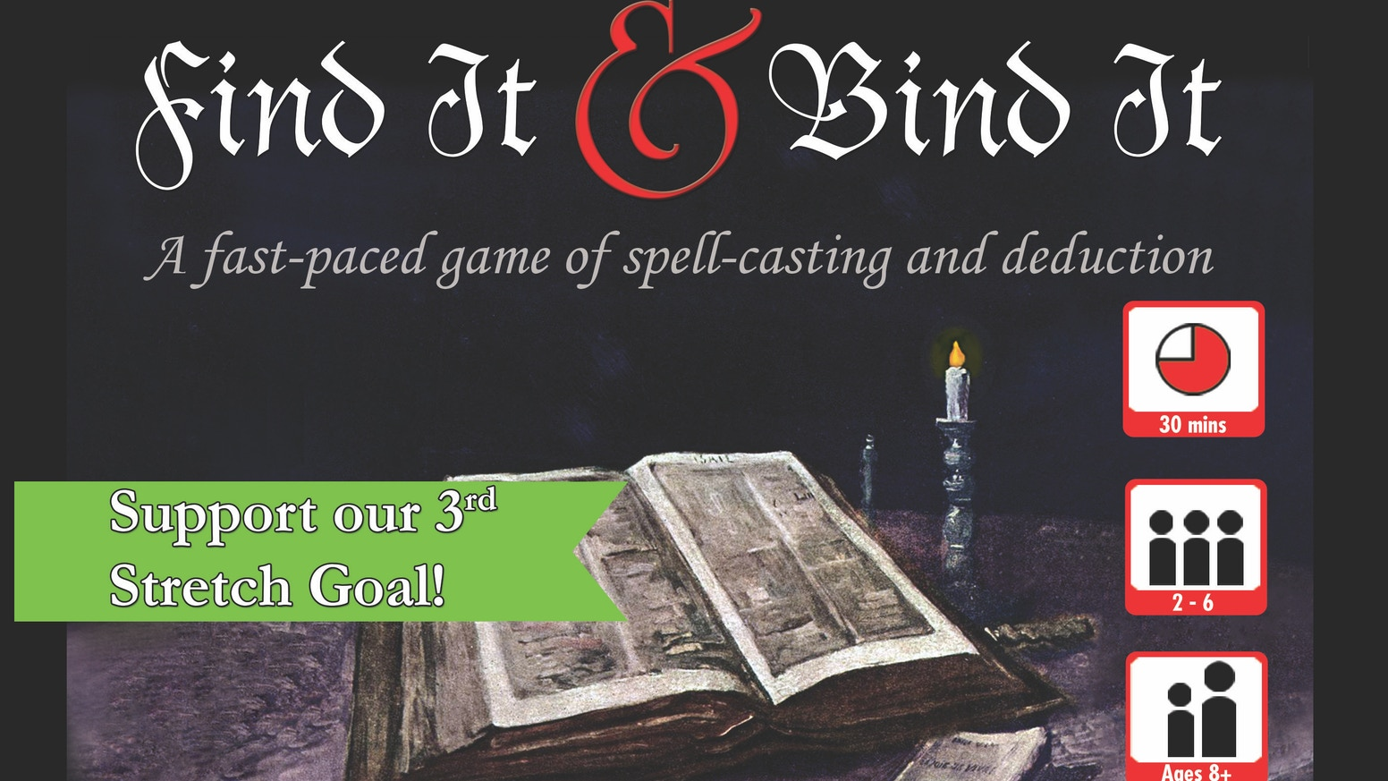 Fast-paced strategy card game for 2-6 players. Control 2 witches to find, and bind, the elusive Book of Shadows before anyone else.