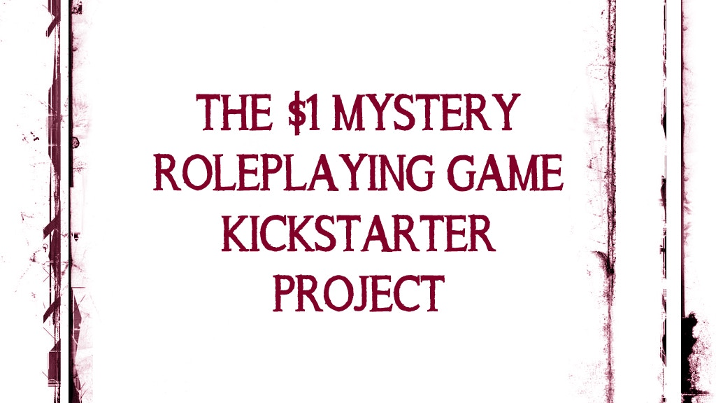 The $1 Play What You Want Mystery Campaign RPG Project project video thumbnail