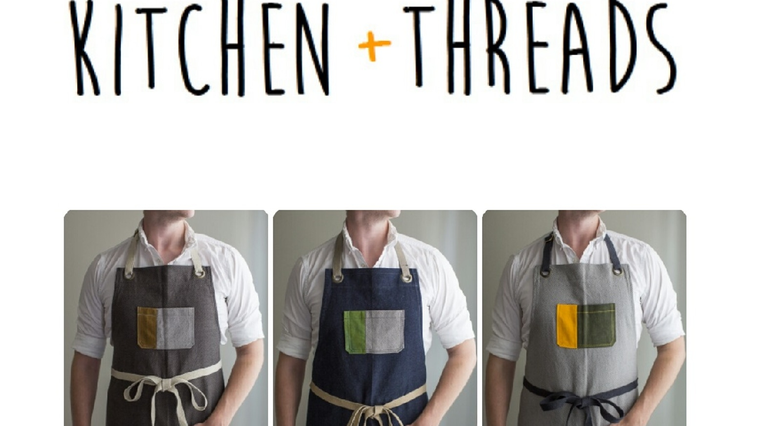 Kitchen + Threads: Organic. Handmade. Lasting. by Silas Caeton ...