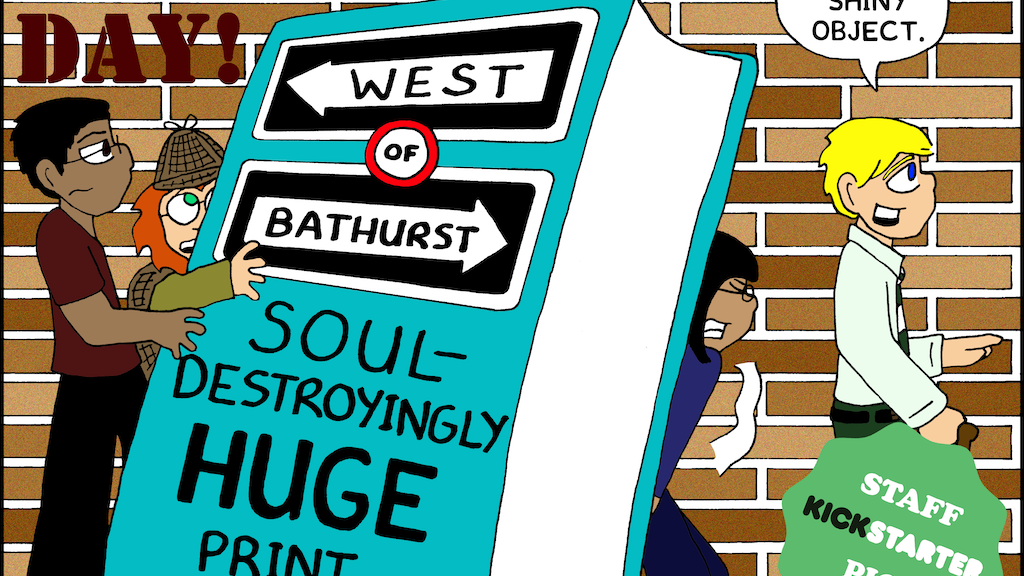 West of Bathurst: Soul-Destroyingly Huge Print Collection project video thumbnail