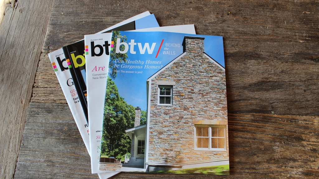 BTW: The Magazine of Beautiful, Healthy & Sustainable Homes project video thumbnail