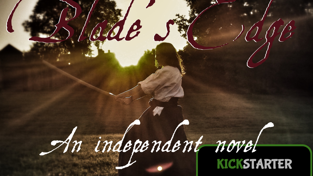 Blade's Edge: An Independent Novel project video thumbnail