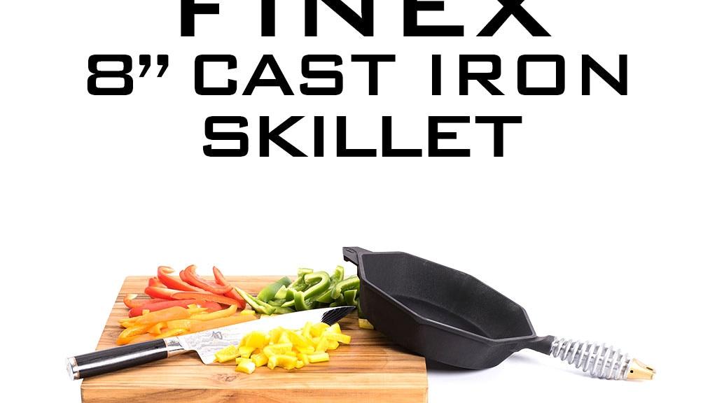 "FINEX 8"" Cast Iron Skillet: A 21st Century Heirloom project video thumbnail"