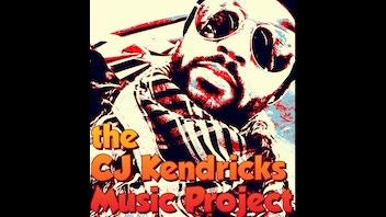 the CJ KENDRICKS Music Project