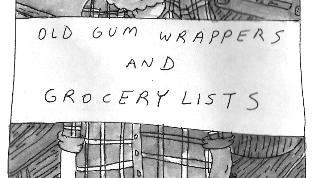 Old Gum Wrappers And Grocery Lists By Kevin Budnik Kickstarter